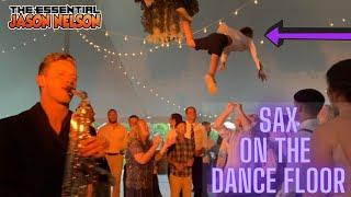 SAX on the DANCE FLOOR!