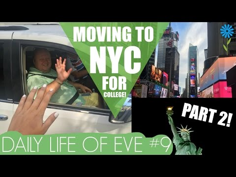 MOVING TO NYC FOR COLLEGE PART 2 DAILY LIFE OF EVE 9
