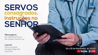 Conferência Online - Servos Consagrados   DIA 02
