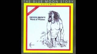 Dennis Brown--Words of Wisdom