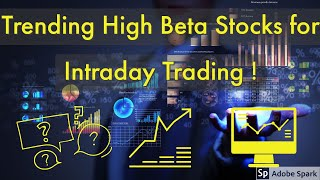 Trending High Beta Stocks for Intraday Trading | Tool | Stock Screener | Investing |