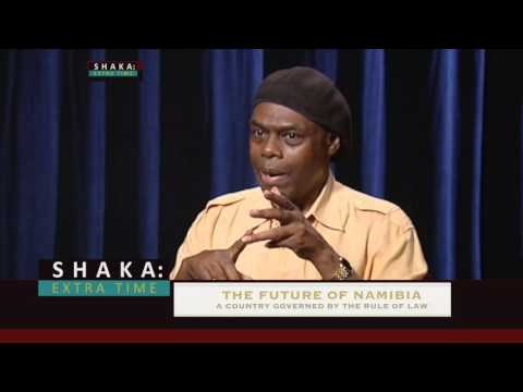 Rule of Law in Namibia- Shaka Extra Time