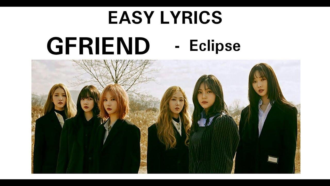 GFRIEND – Eclipse (Easy Lyrics) - YouTube