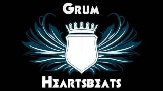 Grum - Heartbeats