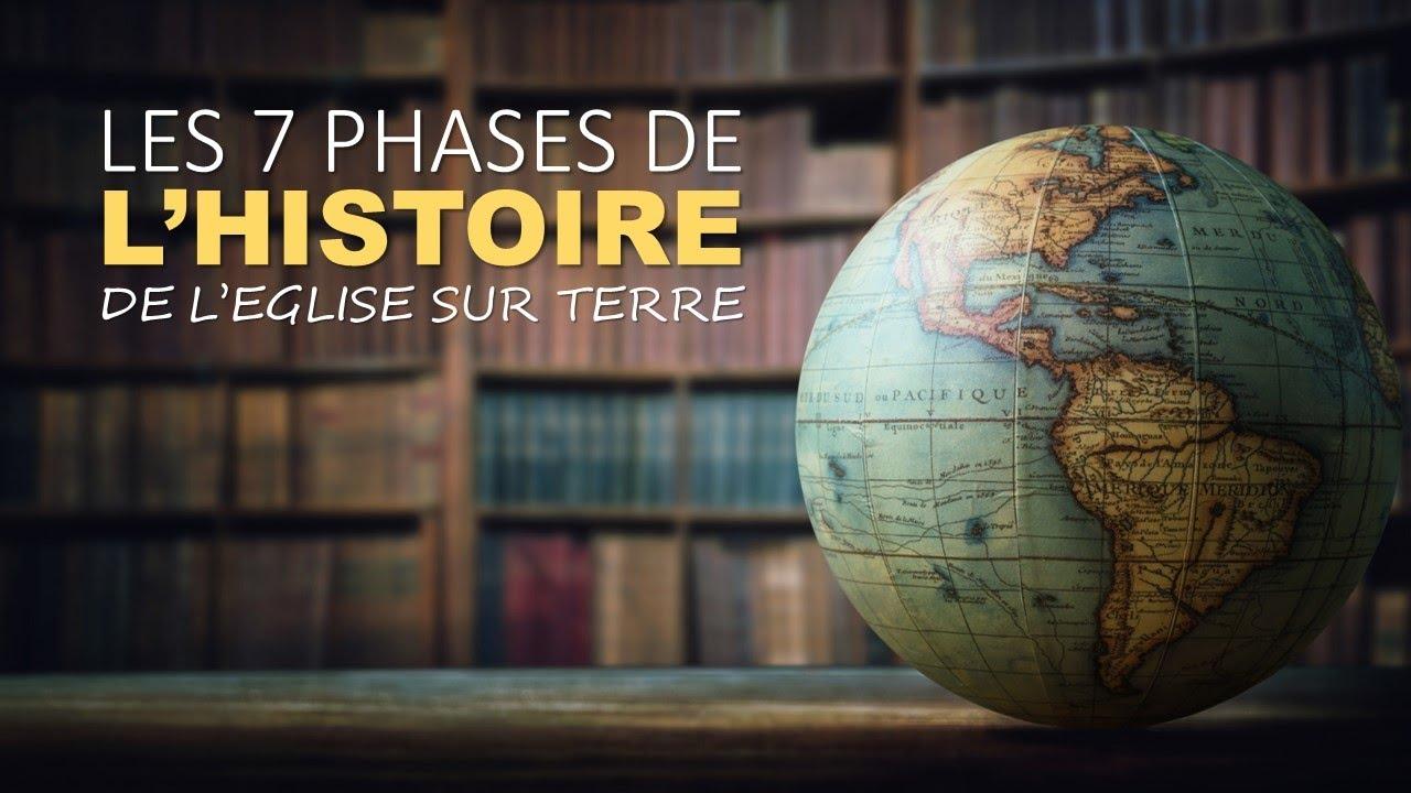 LES 7 PHASES DE L'HISTOIRE DE L'ÉGLISE