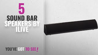 Top 5 Ilive Sound Bar Speakers [2018]: iLive ITB105B 20-Inch Compact Sound Bar with Bluetooth 2.0