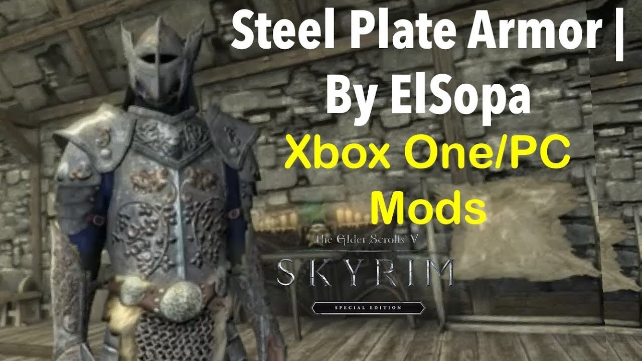 Steel Plate Armor | By ElSopa|Skyrim SE Xbox One/PC Mods