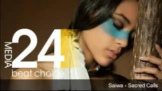 Saiwa - Sacred Calls