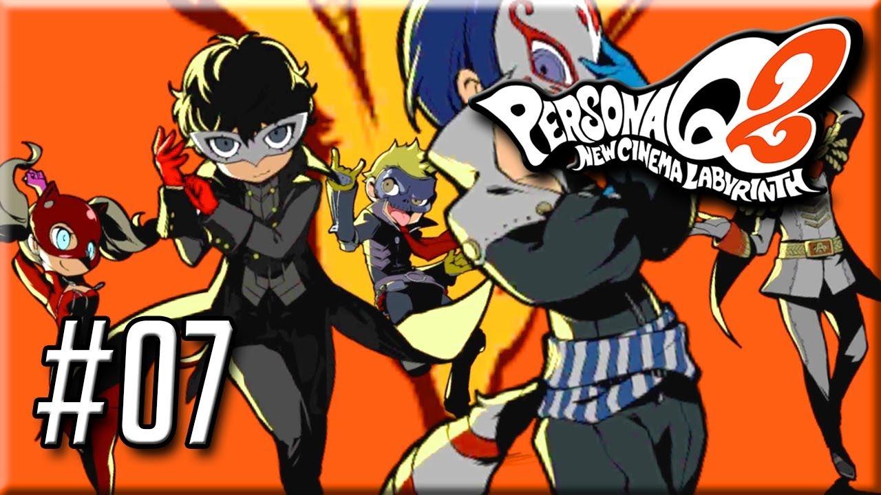 Persona Q2 New Cinema Labyrinth - Gameplay / Walkthrough - Part 7