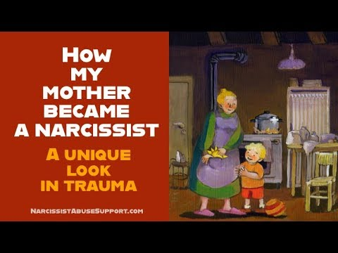 How my mother became narcissistic - a unique look into trauma
