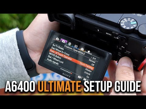 Sony A6400 - ULTIMATE SETUP GUIDE For PHOTO, VIDEO, & VLOGGING - TIMECODES + FAQs