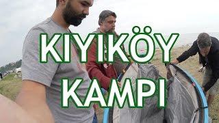 Kıyıköy Kamp Macerası - Keyifli Adamlar
