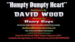 David Wood - Humpty Dumpty Heart [HD]