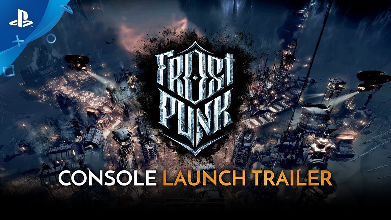 Frostpunk: Console Edition - Official Launch Trailer | PS4