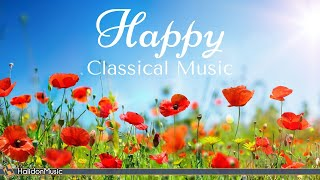 4 Hours Happy Classical Music