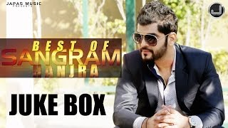 best-songs-of-sangram-hanjra-jukebox-new-songs-2015-japas-music