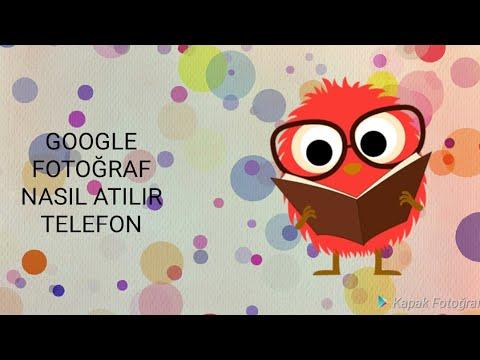 Google Ye Resim Atma (TELEFONDA)