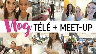 Vlog #19 - Entrevue télé & meet-up !