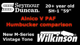 Seymour Duncan 59 VS WIlkinson M-Series Vintage Tone Alnico 5 PAF humbucker comparison