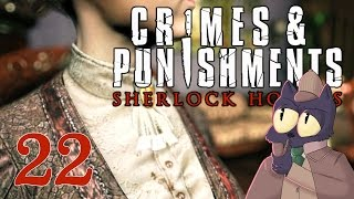 TOTALLY ACTUALLY NAILED IT!!! - SHERLOCK HOLMES: CRIMES AND PUNISHMENTS - Part 22