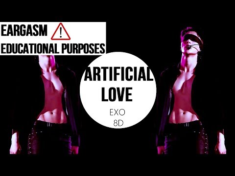 EXO (엑소) - ARTIFICIAL LOVE[8D USE HEADPHONES] 🎧