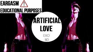 EXO (엑소) - ARTIFICIAL LOVE  [8D USE HEADPHONES] 🎧