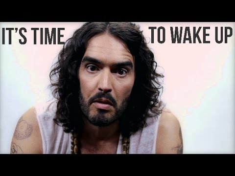 It's Time To Wake Up - Russell Brand