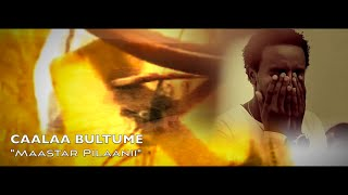 Caalaa Bultumee - Maastar Pilaanii **NEW** 2015 (Oromo Music)