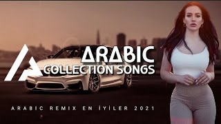 Arabic Collection Song | ريمكس عربي أفضل 2021