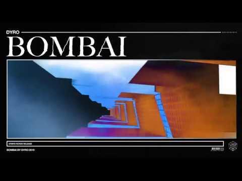 Dyro - Bombai
