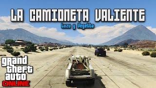 LA CAMIONETA VALIENTE!!! - Carreras GTA V Online con Vegetta - [LuzuGames]