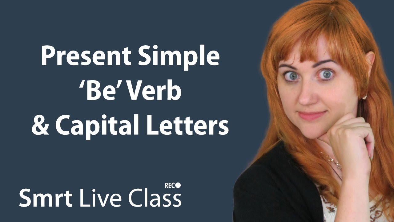Present Simple 'Be' Verb & Capital Letters - Pre-Intermediate English with Nicole #8