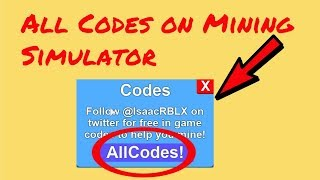 ALL CODES ON MINING SIMULATOR! || Roblox
