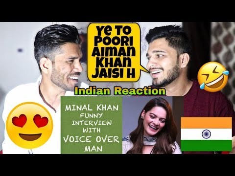 Indian Reacts To MINAL KHAN FUNNY INTERVIEW WITH VOICE OVER MAN.