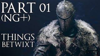 Dark Souls 2 (NG+) 100% Things Betwixt Walkthrough (All Secrets & Items) No Commentary
