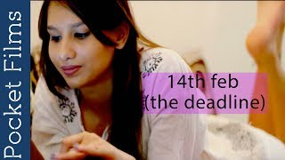 Download Romantic Short Film - 14th Feb (The Deadline) MP3 song and Music Video