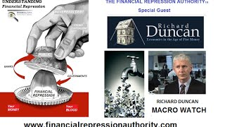 05 13 15 - FINANCIAL REPRESSION AUTHORITY w/Richard Duncan