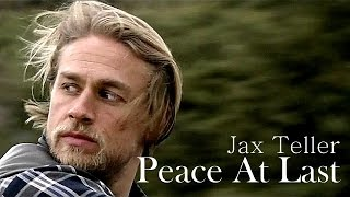 Peace At Last - Jax Teller   (7.13)