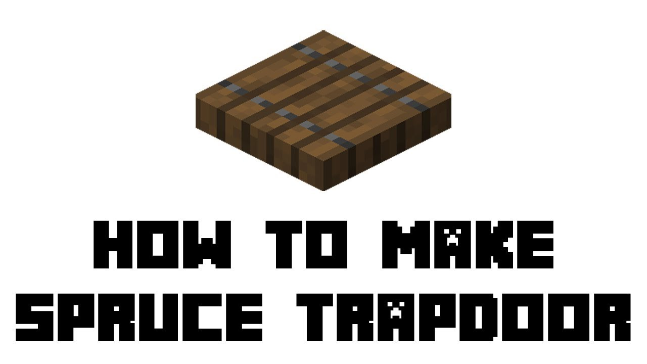 Minecraft Survival: How to Make Spruce Trapdoor