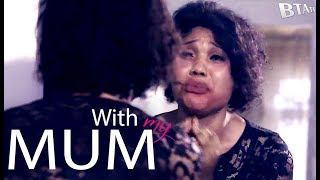 WITH MY MUM - NOLLYWOOD LATEST SHORT MOVIE