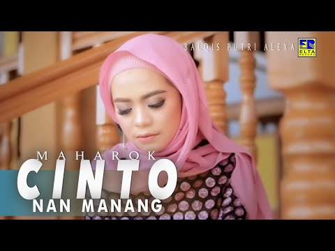 Balqis Putri Alexa - Maharok Cinto Nan Manang [Lagu Minang Terbaru 2019] Official Video