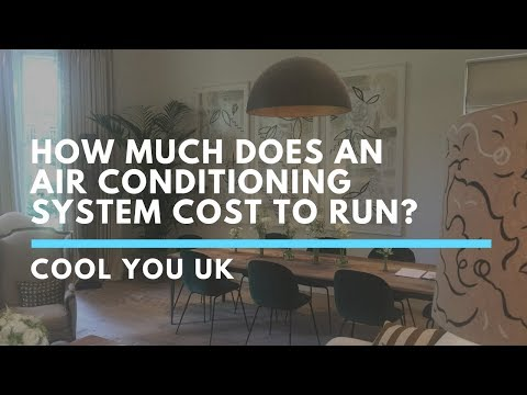 How Much Does An Air Conditioning System Cost To Run? | Cool You UK