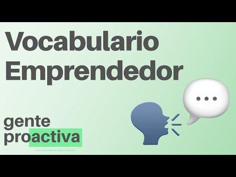 ¿cómo-habla-un-emprendedor?-vocabulario-emprendedor-|-gente-proactiva