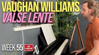 Vaughan Williams - Valse Lente   Month 13   Adult Piano Progress