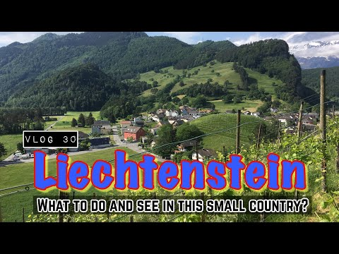 Small Country Adventure | What to see and do in Liechtenstein?