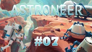 ASTRONEER #07 - FR - Gameplay by Néo 2.0