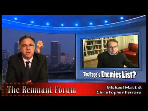 The Remnant Forum: The Pope's Enemies List?