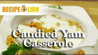 Candied Yam Casserole