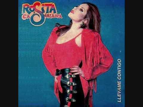 Rosita Y Casablanca - Canalla