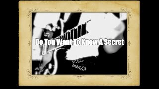 Do You Want To Know A Secret - The Beatles karaoke cover